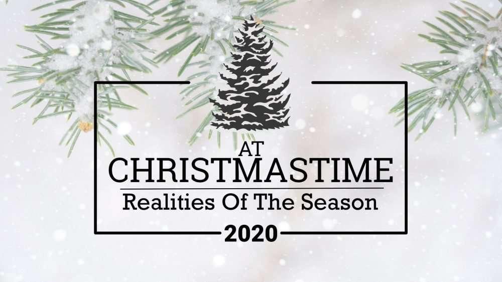 At Christmastime: Realities Of The Season